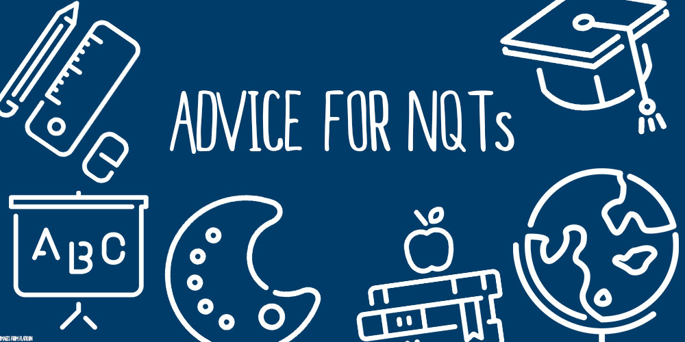Advice for NQTs: 10 top tips from Twitter